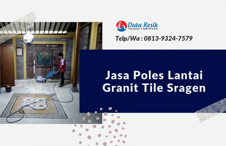 Jasa Poles Lantai Granit Tile di Sragen